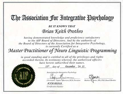 NLP Certification (Neuro Linguistic Programming) - Brian Prothro Intuitive Core Coaching